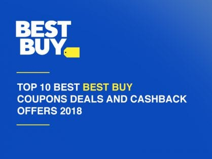 Top 10 best Best Buy coupons deals and cashback offers 2018