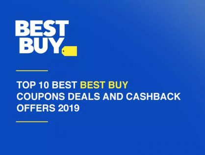 Top 10 Best Best Buy Coupons, Deals and Cashback Offers 2019