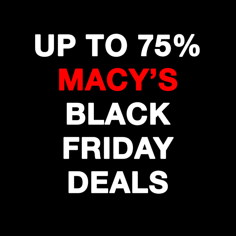 Amazing Macy's Black Friday Deals With Cash Back To Save BIG