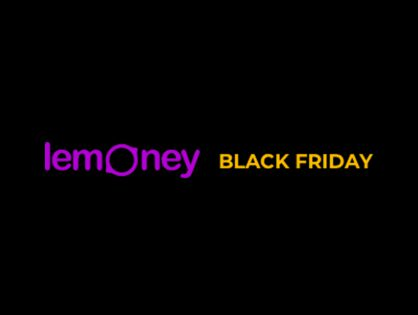 Lemoney Black Friday Is Just Getting Started