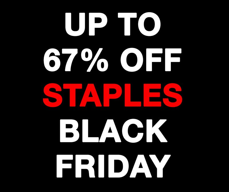 UP TO 67% OFF To Save BIG On Staples Black Friday
