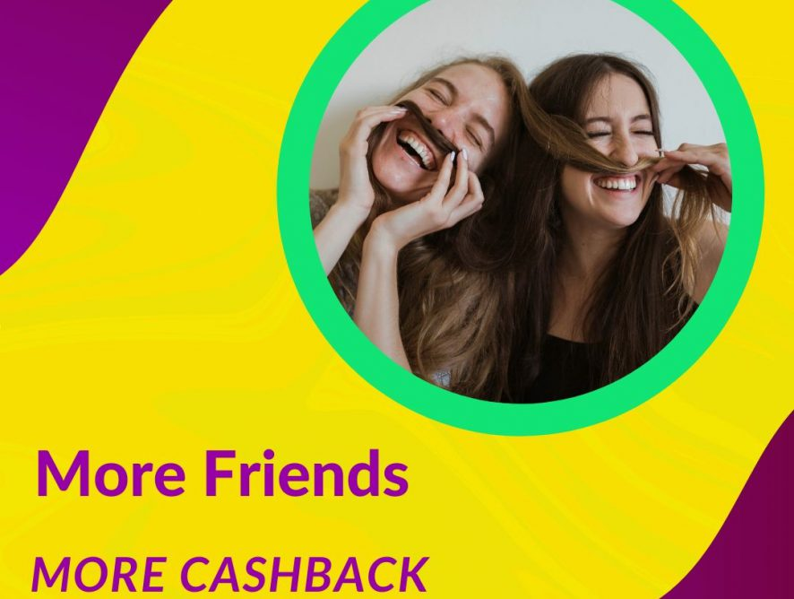 Invite Friends And Increase Cash Back Rates NOW