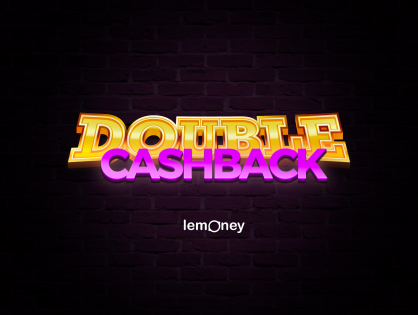 Double Cash Back Day 2 At Lemoney! Enjoy The Highest Possible Cash Back