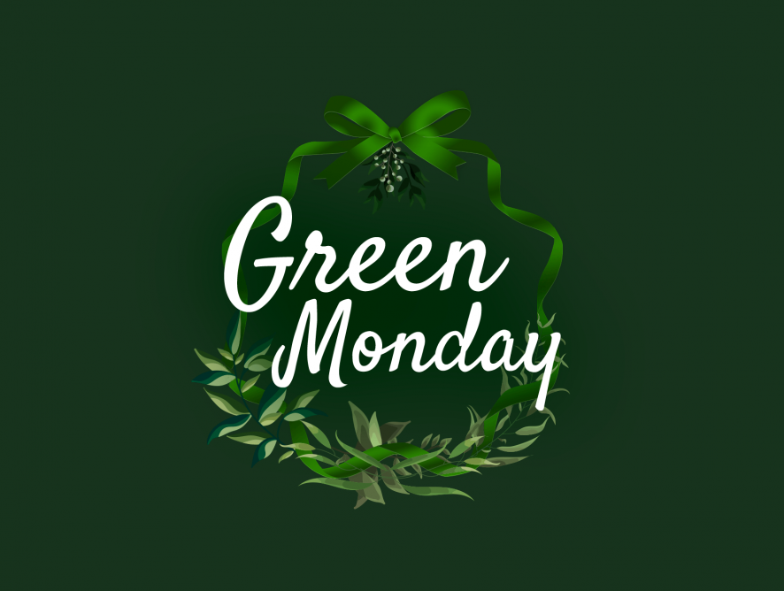 Green Monday Deals! Find Amazing Offers For You Or Your Loved Ones
